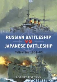 Download ebook Russian Battleship vs Japanese by Robert Forczyk (.ePUB)