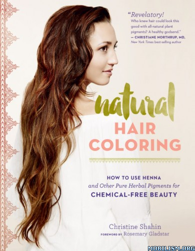 Download ebook Natural Hair Coloring by Christine Shahin (.PDF)