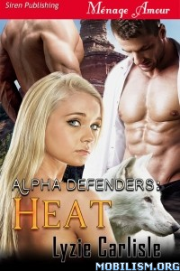 Download Alpha Defenders series by Lyzie Carlisle (.ePUB)+