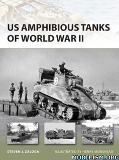 Download ebook US Amphibious Tanks of WWII by Steven J. Zaloga (.PDF)