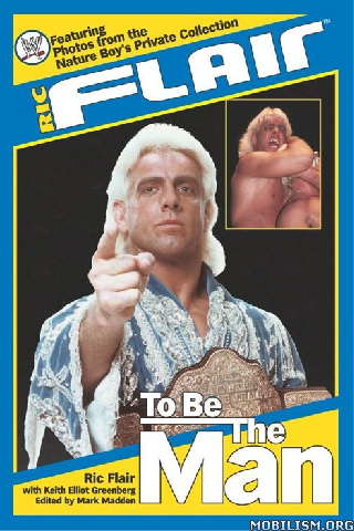 Download Ric Flair: To Be The Man By Ric Flair (.ePUB)