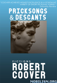 Download Pricksongs & Descants by Robert Coover (.ePUB)+