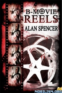 Download ebook B-Movie series by Alan Spencer (.ePUB)