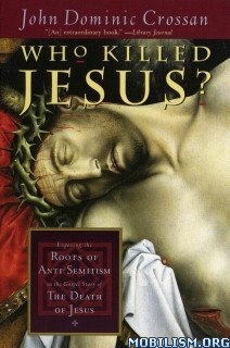 Download Who Killed Jesus ? by John Dominic Crossan (.ePUB)