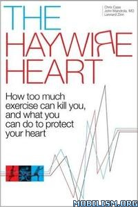 Download ebook The Haywire Heart by Chris Case, John Mandrola (.ePUB)