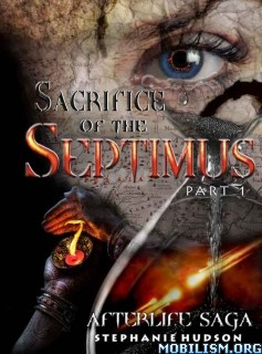 Download ebook Sacrifice of the Septimus (1&2) by Stephanie Hudson (.ePUB)+