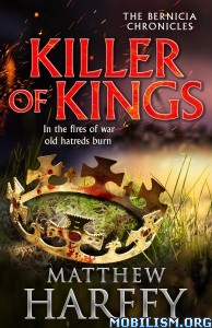 Download Killer of Kings by Matthew Harffy (.ePUB)