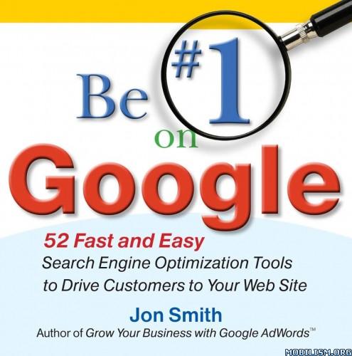 Be #1 on Google by Jon Smith