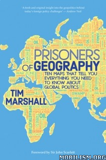 Download ebook Prisoners of Geography by Tim Marshall (.ePUB)