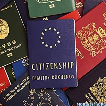 Citizenship by Dimitry Kochenov (.M4B)