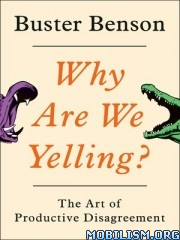 Why Are We Yelling? by Buster Benson