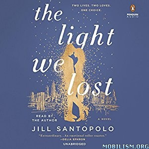Download The Light We Lost by Jill Santopolo (.MP3)