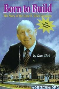 Born to Build by Gene Glick