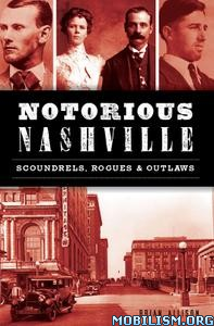 Notorious Nashville by Brian Allison