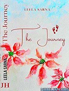 The Journey: To The Secrets of a Happier Life by Leela Sarna