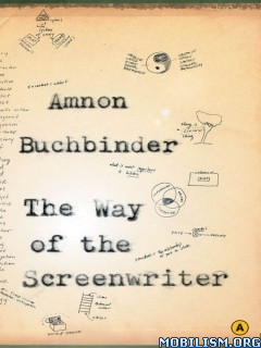 Download ebook The Way of the Screenwriter by Amnon Buchbinder (.ePUB)