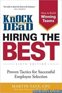 Download ebook Knock 'em Dead: Hiring The Best by Martin Yate (.MOBI)