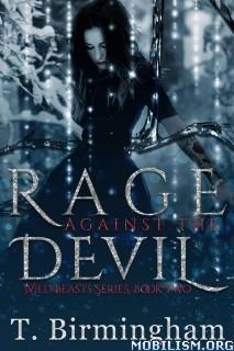 Download Rage Against the Devil by T. Birmingham (.ePUB)(.MOBI)