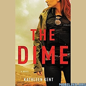 Download The Dime by Kathleen Kent (.MP3)