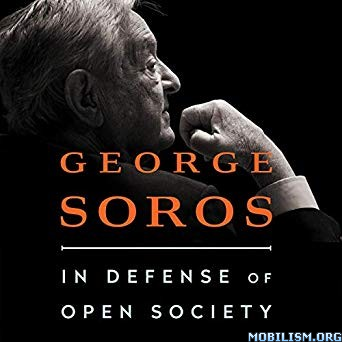 In Defence of Open Society by George Soros (.M4B)