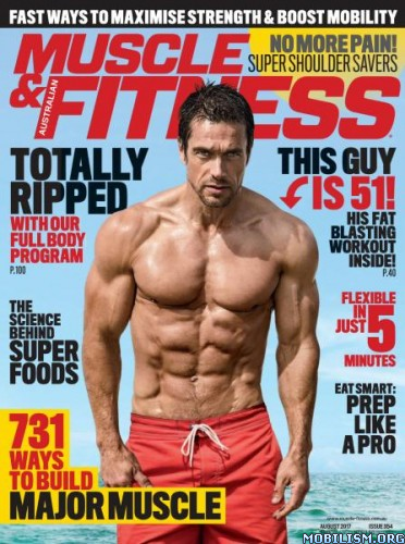 Download ebook Muscle & Fitness Australia - August 2017 (.PDF)