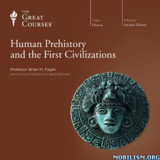 Human Prehistory and the First Civilizations by Brian M. Fagan