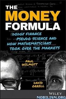 Download ebook The Money Formula by Paul Wilmott et al (.PDF)