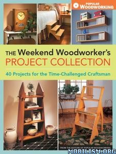 Woodworker's Project Collection by Popular Woodworking