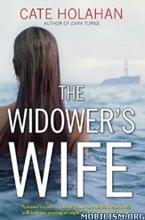 Download ebook The Widower's Wife by Cate Holahan (.ePUB)(.MOBI)(.AZW)