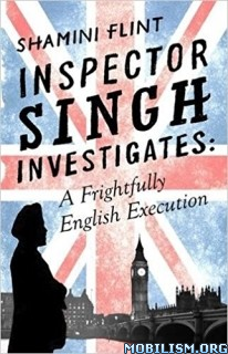 Download ebook Inspector Singh Investigates by Shamini Flint (.ePUB)