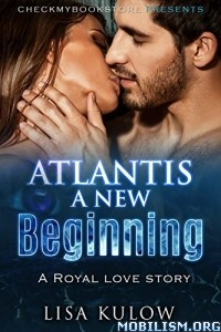 Download ebook Atlantis A New Beginning by Lisa Kulow (.ePUB)+