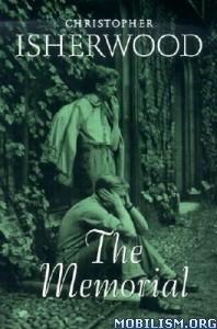 Download ebook The Memorial by Christopher Isherwood (.ePUB) (.MOBI)