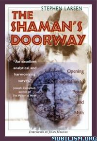 Download The Shaman's Doorway by Stephen Larsen (.ePUB)