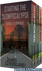 Download Starting the Slowpocalypse by James Litherland (.ePUB)