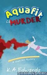 Download ebook Aquafit is Murder by K.A. Edwards (.ePUB)