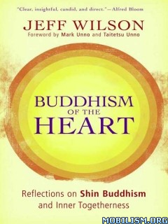 Download ebook Buddhism of the Heart by Jeff Wilson (.ePUB)