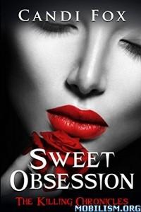 Download ebook Sweet Obsession by Candi Fox (.ePUB)