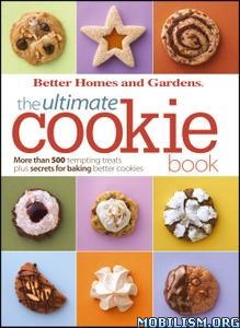 The Ultimate Cookie Book by Better Homes and Gardens