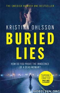 Download ebook Buried Lies by Kristina Ohlsson (.ePUB)