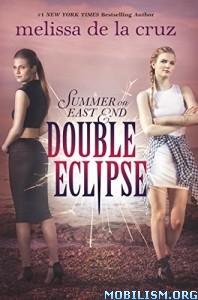 Download ebook Double Eclipse by Melissa de la Cruz (.ePUB)