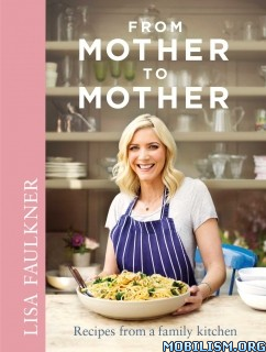 Download From Mother to Mother by Lisa Faulkner (.ePUB)