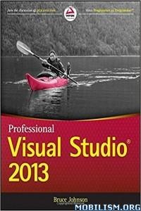 Download ebook Professional Visual Studio 2013 by Bruce Johnson (.PDF)