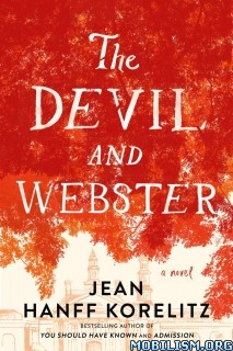 Download The Devil & Webster by Jean Hanff Korelitz (.ePUB)