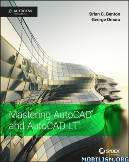 Download Mastering AutoCAD & AutoCAD LT by George Omura (.PDF)