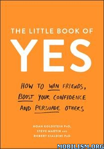 The Little Book of Yes by Noah Goldstein +
