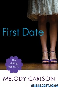 Download ebook First Date by Melody Carlson (.ePUB)