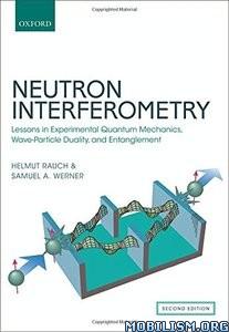 Download ebook Neutron Interferometry by Helmut Rauch, et al (.PDF)