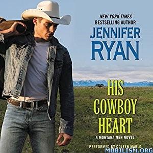 Download ebook His Cowboy Heart by Jennifer Ryan (.MP3)