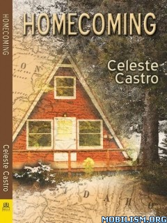 Download Homecoming by Celeste Castro (.ePUB)(.MOBI)