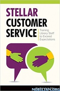 Download ebook Stellar Customer Service by Mou Chakraborty (.ePUB)